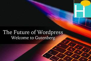 Wordpress 5 - Gutenberg